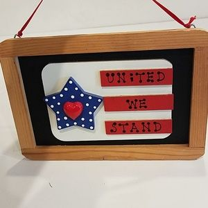 Other - Patriotic United we Stand wall decor